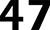 47 Series